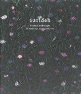 Farideh Catalogue, Farideh: From Landscape - Oil Paintings, Early and Recent
