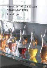 Marcelle Tehila Bitton, Aniam Leah Deri | Prestige